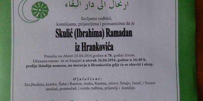 Na Ahiret je preselio naš brat Skulić (Ibrahima) Ramadan