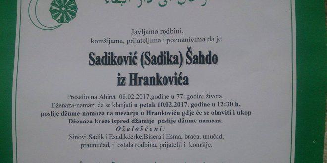 Na Ahiret preselio naš brat  Sadiković Šahdo iz Hrankovića