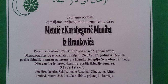 Na Ahiret je preselila naša sestra MEMIĆ (r.Karabegović) Muniba iz Hrankovića