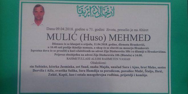 Na Ahiret je preselio naš brat MULIĆ (Huse) MEDMED iz Hrankovića