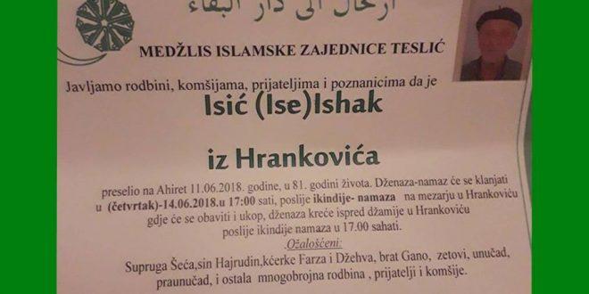 Na Ahiret je preselio naš brat Isić (Ise) Ishak iz Hrankovića