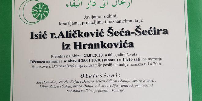 Na Ahiret je preselila naša sestra Isić Šećira- Šeća iz Hrankovića