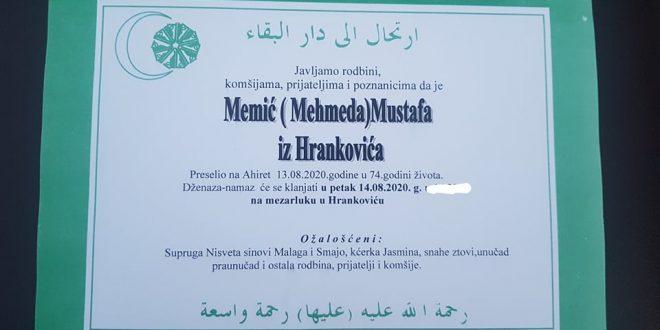 Na Ahiret je preselio naš brat Memić (Mehmeda) Mustafa iz Hrankovića