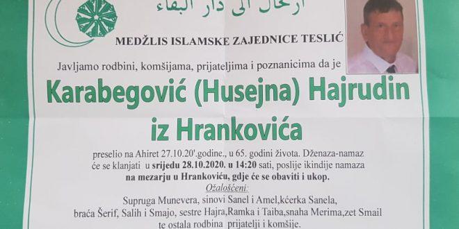 Na Ahiret je preselio naš brat Karabegović Hajrudin