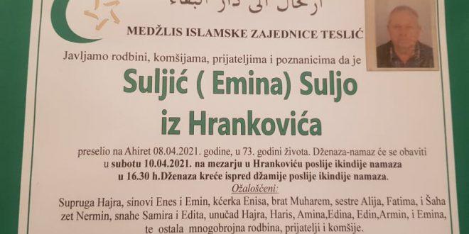 Na Ahiret je preselio naš brat Suljić Suljo iz Hrankovića