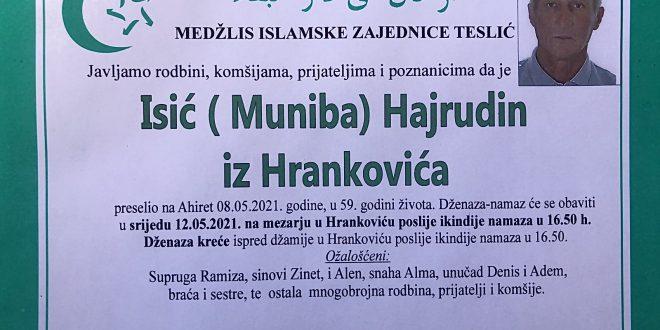 Na Ahiret je preselio naš brat Isić ( Muniba) Hajrudin iz Hrankovića