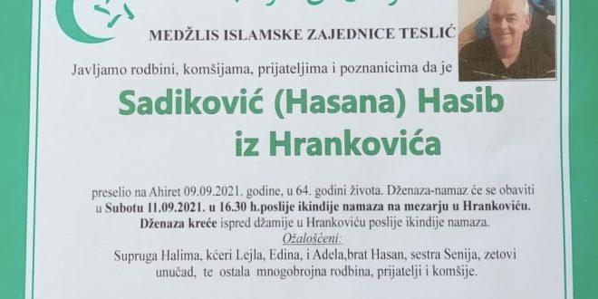 Na Ahiret je preselio naš brat Sadiković Hasib iz Hrankovića